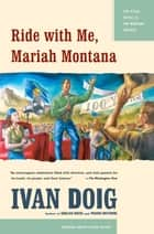 Ride with Me, Mariah Montana ebook by Ivan Doig