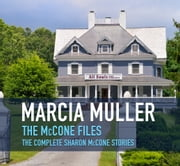 The McCone Files ebook by Marcia Muller