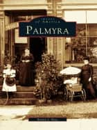 Palmyra ebook by Bonnie J. Hays