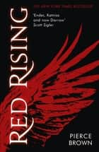 Red Rising - Red Rising Series 1 ebook by Pierce Brown