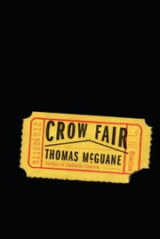 Crow Fair - Stories ebook by Thomas McGuane