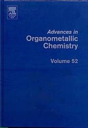 Advances in Organometallic Chemistry ebook by Anthony F. Hill,Robert C. West