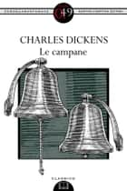 Le campane eBook by Charles Dickens