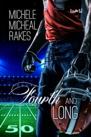 Fourth and Long ebook by Michele M. Rakes