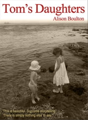 Tom's Daughters ebook by Alison Boulton