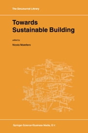 Towards Sustainable Building ebook by