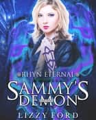 Sammy's Demon ebook by Lizzy Ford