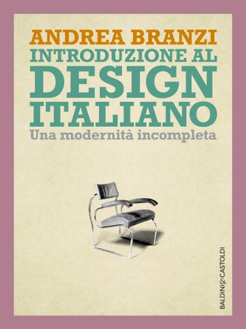 Introduzione al design italiano ebook by Andrea Branzi