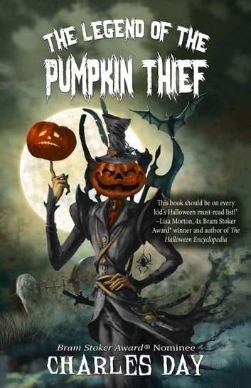 Legend of the Pumpkin Thief ebook by Charles Day