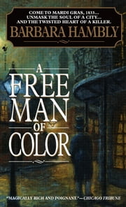 A Free Man of Color ebook by Barbara Hambly
