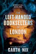 The Left-Handed Booksellers of London ebook by Garth Nix