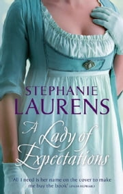 A Lady Of Expectations (Lester Family Saga) ebook by Stephanie Laurens