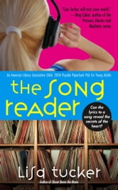 The Song Reader ebook by Lisa Tucker