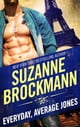 Suzanne Brockmann所著的EVERYDAY, AVERAGE JONES 電子書