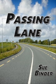 Passing Lane ebook by Sue Binder