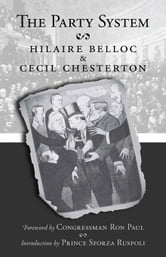 The Party System ebook by Belloc, Hilaire