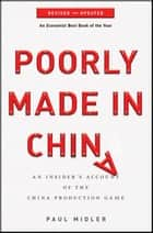 Poorly Made in China ebook by Paul Midler