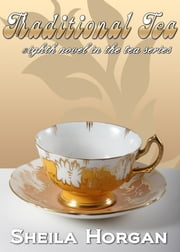 Traditional Tea ebook by Sheila Horgan