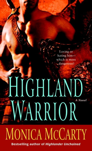 Highland Warrior ebook by Monica McCarty