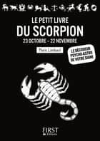 Le Petit Livre du Scorpion ebook by Marie LOMBARD