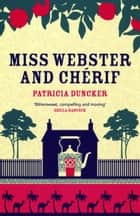 Miss Webster and Chérif ebook by Ms Patricia Duncker