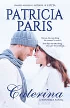 Caterina ebook by Patricia Paris