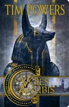 Les Voies d'Anubis ebook by Gérard Lebec,Tim Powers