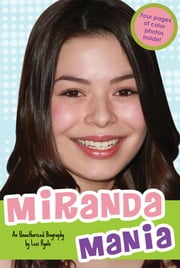 Miranda Mania - An Unauthorized Biography ebook by Lexi Ryals
