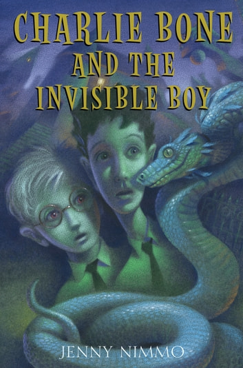 Children of the Red King #3: Charlie Bone and the Invisible Boy ebook by Jenny Nimmo