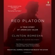 Red Platoon - A True Story of American Valor audiobook by Clinton Romesha
