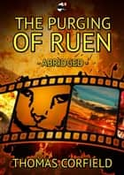 The Purging of Ruen - Abridged - Velvet Paw of Asquith Novels ebook by Thomas Corfield