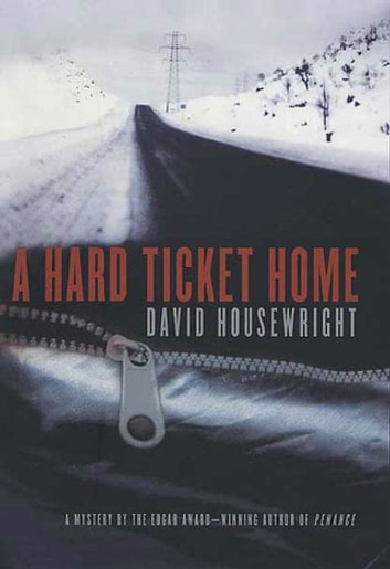 A Hard Ticket Home Ebook By David Housewright 9781429996778