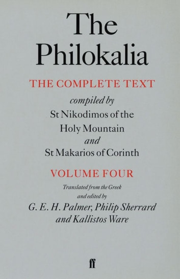 The Philokalia Vol 4 ebook by G.E.H. Palmer