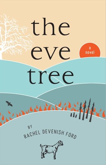 The Eve Tree - A Novel ebook by Rachel Devenish Ford