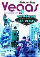 Vegas, Schnuckie! ebook by Michael Meyn