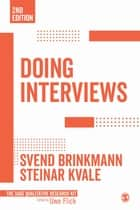 Doing Interviews ebook by Svend Brinkmann, Steinar Kvale