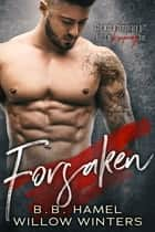 Forsaken ebook by B.B. Hamel, Willow Winters