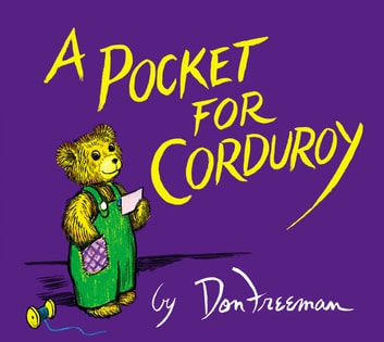 A Pocket for Corduroy eBook by Don Freeman