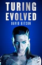 Turing Evolved ebook by David Kitson
