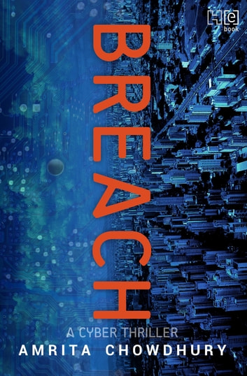 Breach - A Cyber Thriller ebook by Amrita Chowdhury