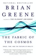 The Fabric of the Cosmos ebook by Brian Greene