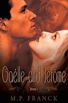 Gaelle and Jerome book 1 ebook by