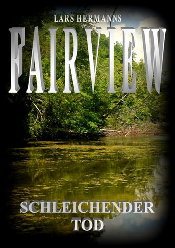 Fairview - Schleichender Tod ebook by Lars Hermanns
