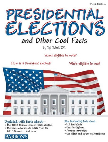 Presidential Elections And Other Cool Facts Ebook Di Syl Sobel
