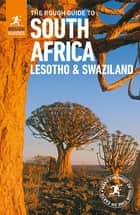 The Rough Guide to South Africa, Lesotho and Swaziland (Travel Guide eBook) ebook by Rough Guides