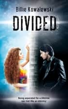 Divided ebook by Billie Kowalewski