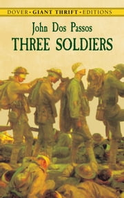 Three Soldiers ebook by John Dos Passos