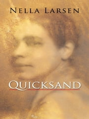 Quicksand ebook by Nella Larsen