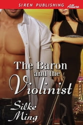 The Baron and the Violinist ebook by Silke Ming