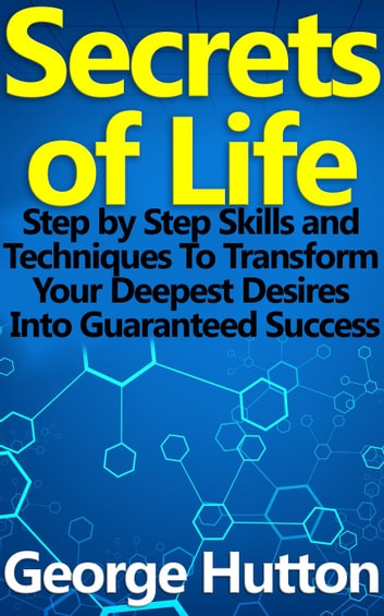 Secrets of Life ebook by George Hutton
